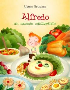 Agnese Ermacora, Alfredo - Un racconto commestibile, Narcissus.me, 2013